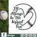 Free Baseball ball quote SVG printable cut file Ill always be his biggest fan- Svg Ocean
