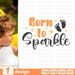 Born to sparkle SVG vector bundle - Svg Ocean