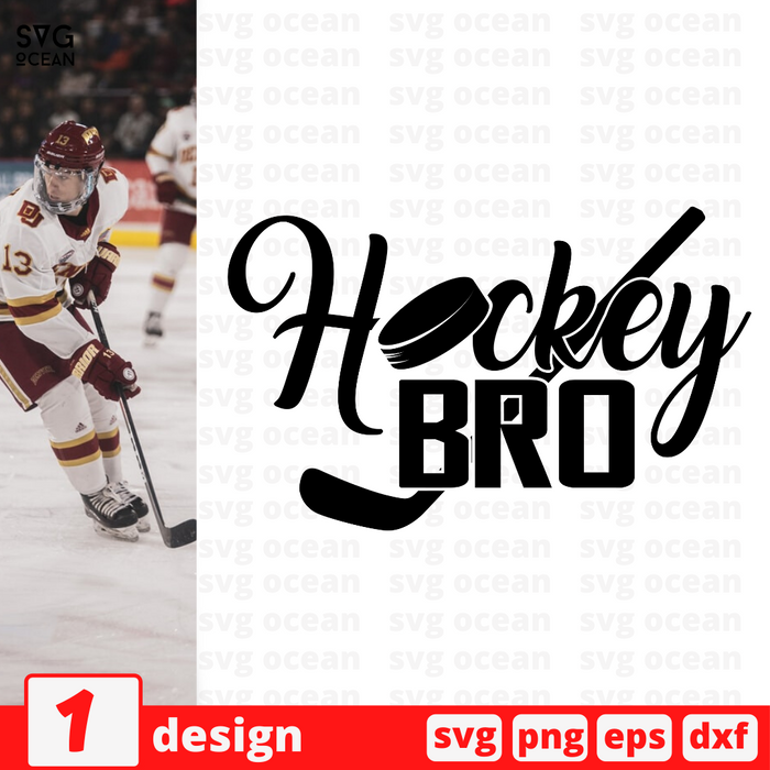 Hockey bro SVG Cut File