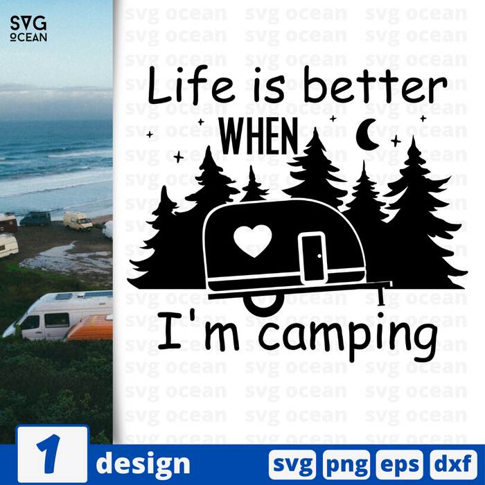 Life is better when I'm camping SVG vector bundle - Svg Ocean