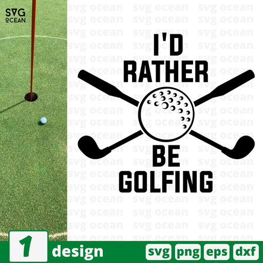 I'd rather be golfing SVG vector bundle - Svg Ocean