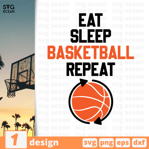 Eat sleep basketball repeat SVG vector bundle - Svg Ocean