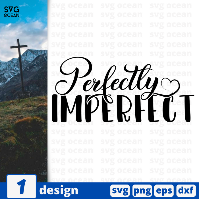 Perfectly Imperfect SVG vector bundle - Svg Ocean