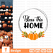 Bless this home SVG vector bundle - Svg Ocean