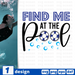 Find me at the pool SVG vector bundle - Svg Ocean