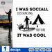 I was social distancing before it was cool SVG vector bundle - Svg Ocean