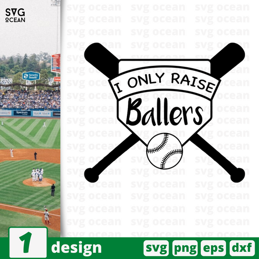 I only raise ballers SVG vector bundle - Svg Ocean
