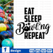 Eat  Sleep Bowling  Repeat SVG vector bundle - Svg Ocean