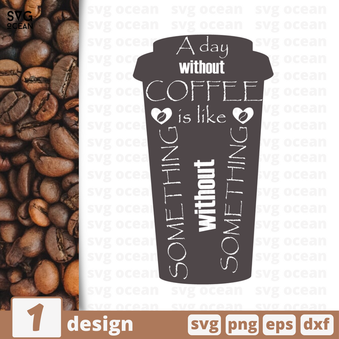 A day without coffee SVG vector bundle - Svg Ocean