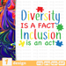 Diversity is a fact Inclusion is an act SVG vector bundle - Svg Ocean