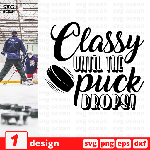 Classy until puck the puck drops! SVG vector bundle - Svg Ocean