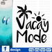 Vacay mode SVG vector bundle - Svg Ocean