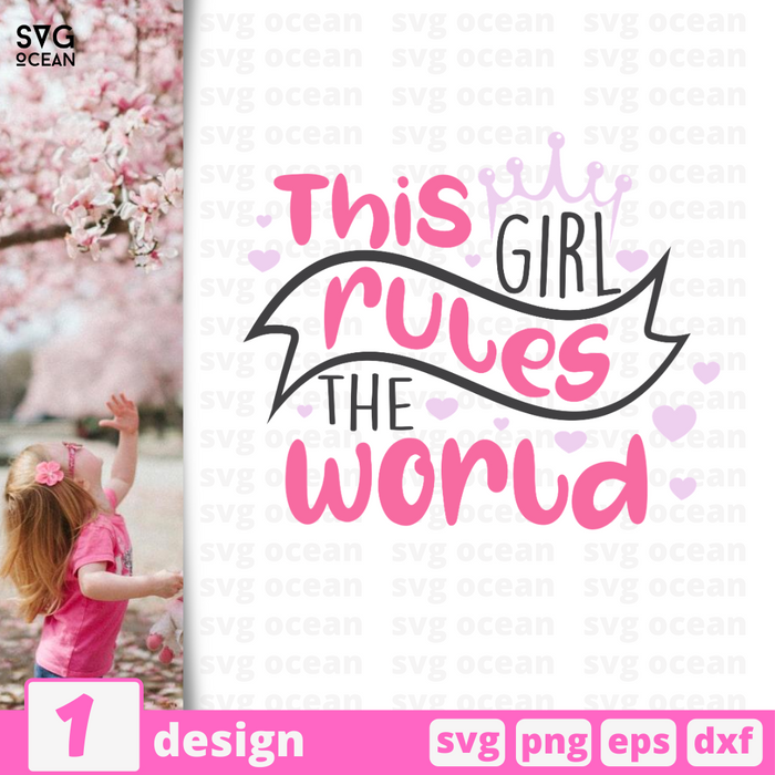 This girl rules the world SVG vector bundle - Svg Ocean
