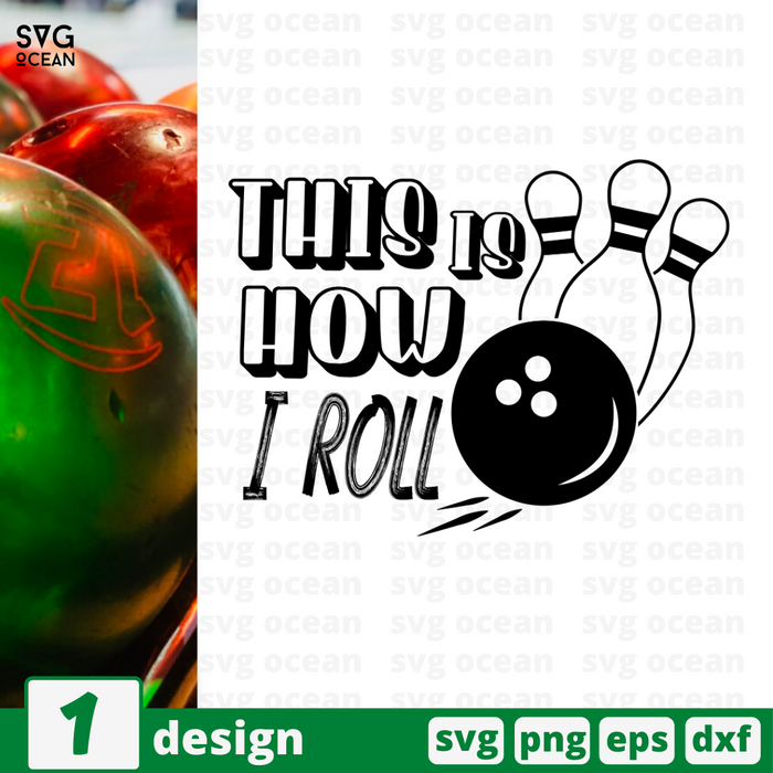 This is how I roll SVG vector bundle - Svg Ocean