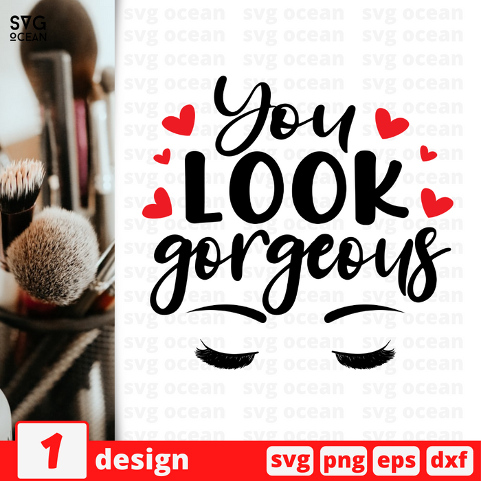 You look gorgeous SVG vector bundle - Svg Ocean