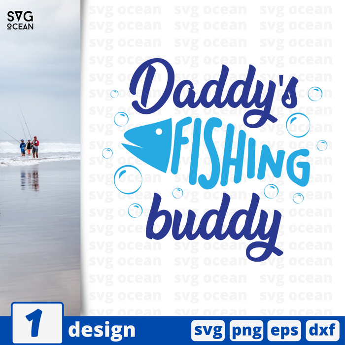 Daddy's fishing buddy SVG vector bundle - Svg Ocean