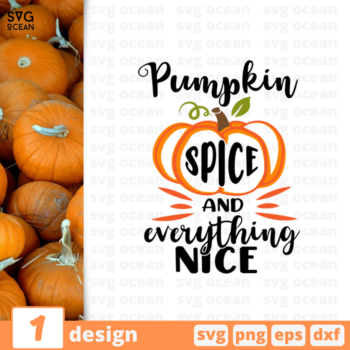 Pumpkin spice and everything nice SVG vector bundle - Svg Ocean
