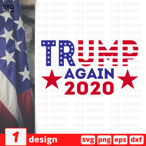 Trump again 2020 SVG vector bundle - Svg Ocean