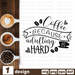 Free Coffee quote SVG printable cut file Coffee because adulting hard - Svg Ocean