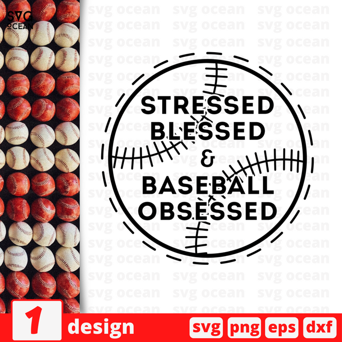 Stressed Blessed & Baseball Obsessed SVG vector bundle - Svg Ocean