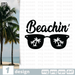 Free Glasses quote SVG printable cut file Beachin - Svg Ocean