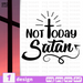 Not today Satan SVG vector bundle - Svg Ocean