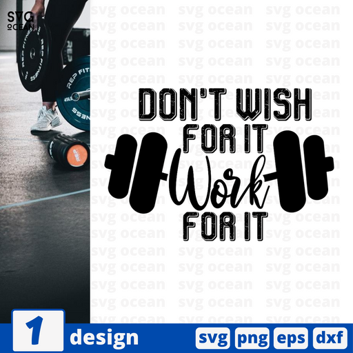 Don't wish for it Work for it SVG vector bundle - Svg Ocean