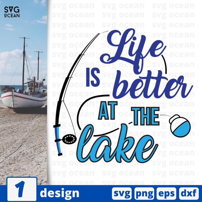 Life is better at the lake SVG vector bundle - Svg Ocean