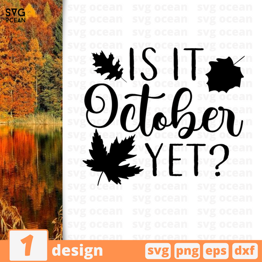 Is it October yet SVG vector bundle - Svg Ocean