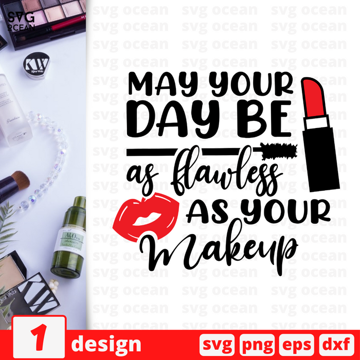May your day be as flawless as your Makeup SVG vector bundle - Svg Ocean