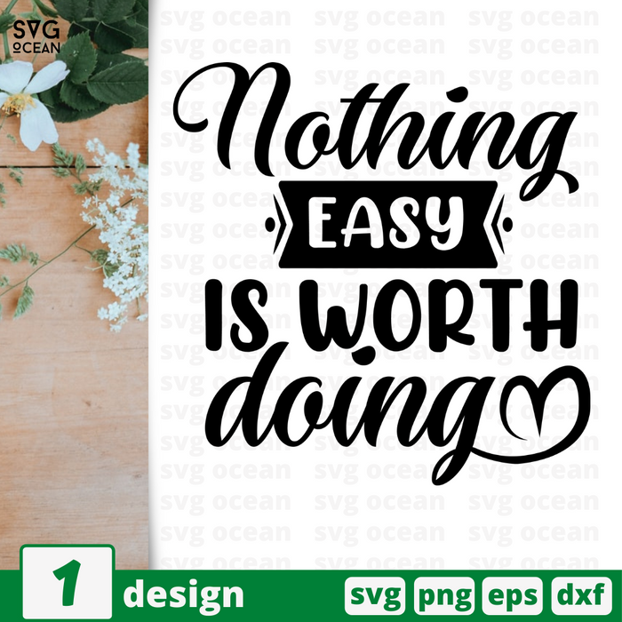 Nothing easy Is worth doing SVG vector bundle - Svg Ocean
