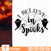I believe in spooks SVG vector bundle - Svg Ocean