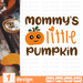 Mommy's little pumpkin SVG vector bundle - Svg Ocean