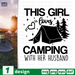 This girl loves camping SVG vector bundle - Svg Ocean
