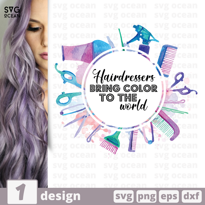 Free Hairdressers quote SVG printable cut file Hairdressers bring color to the world - Svg Ocean