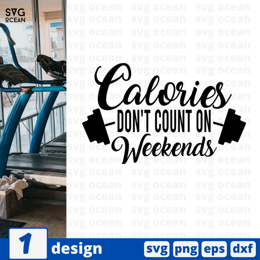 Calories don't count on weekends SVG vector bundle - Svg Ocean