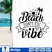 Beach don't kill my vibe SVG vector bundle - Svg Ocean
