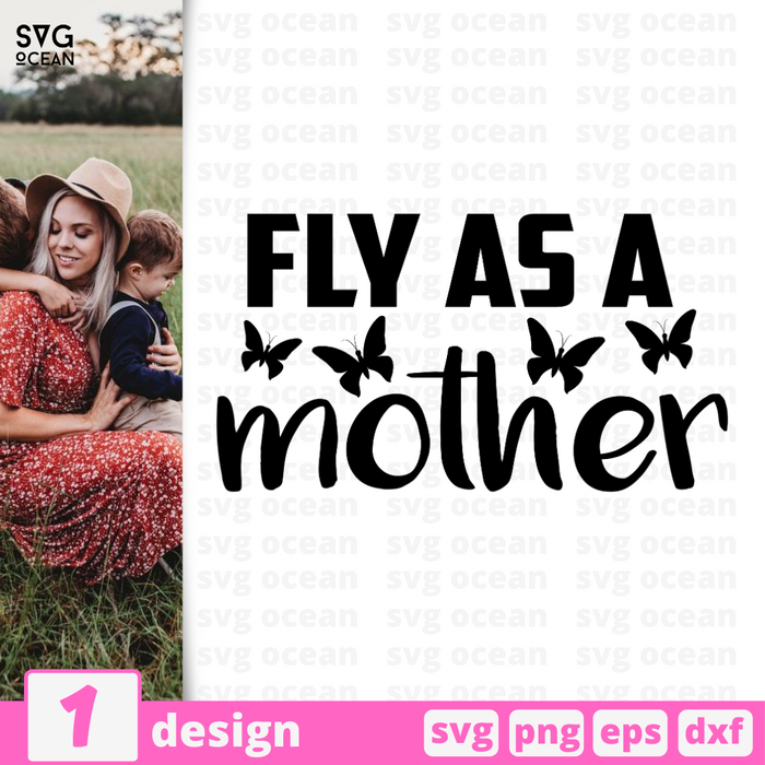 Fly as a mother SVG vector bundle - Svg Ocean