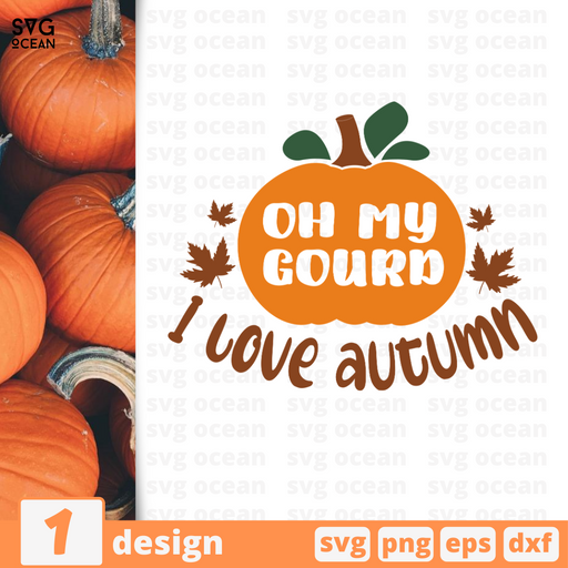 Oh my gourd  I love autumn SVG vector bundle - Svg Ocean