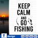 Keep calm and go fishing SVG vector bundle - Svg Ocean