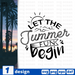 Let the summer fun begin SVG vector bundle - Svg Ocean