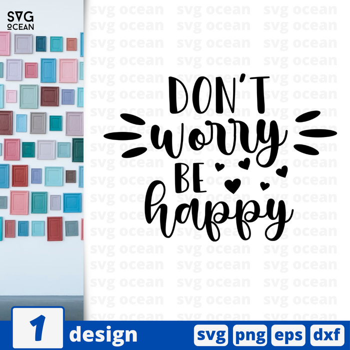 Don't worry Be happy SVG vector bundle - Svg Ocean