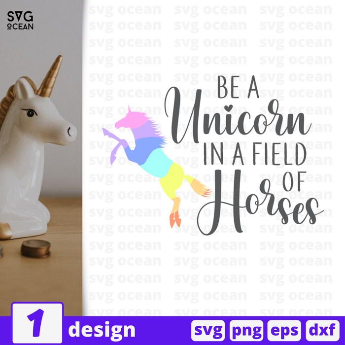 Be a unicorn in a field of horses SVG vector bundle - Svg Ocean