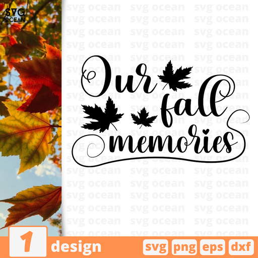 Our fall memories SVG vector bundle - Svg Ocean