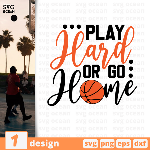 Play hard or go home SVG vector bundle - Svg Ocean