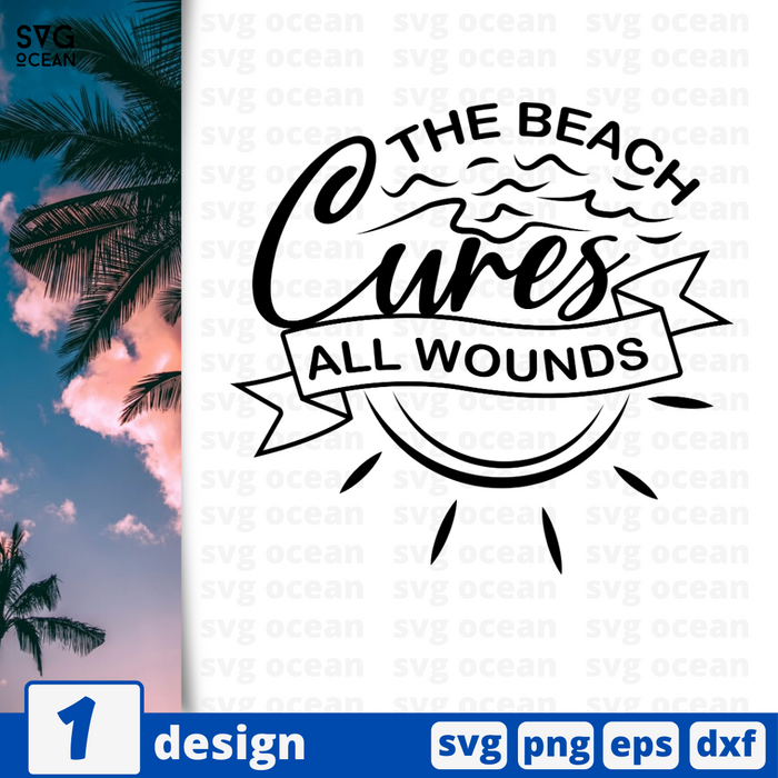The beach cures all wounds SVG vector bundle - Svg Ocean
