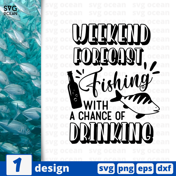 Weekend forecast fishing with a chance of drinking SVG vector bundle - Svg Ocean