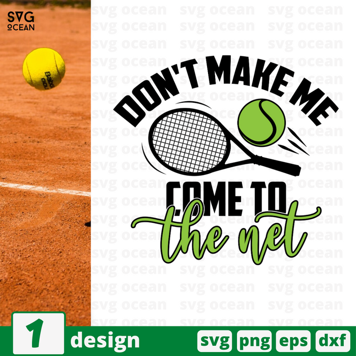 Don't make me  Come to the net SVG vector bundle - Svg Ocean