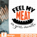 Feel my meat in your mouth SVG vector bundle - Svg Ocean