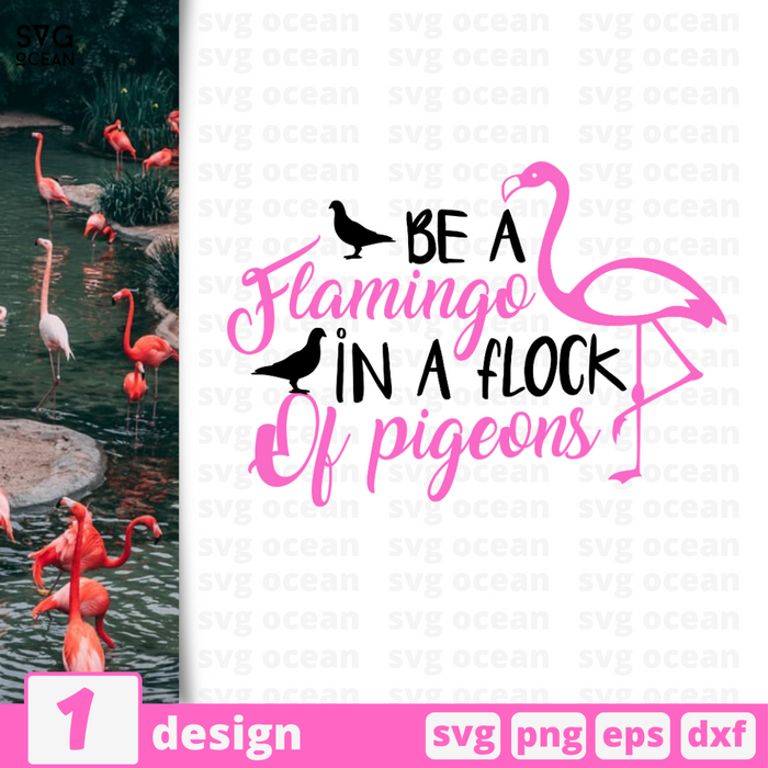 Be a flamingo in a flock of pigeons SVG vector bundle - Svg Ocean